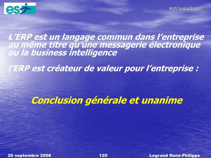 LERP est un langage commun dans lentreprise au mme titre quune messagerie lectronique ou la business intelligence