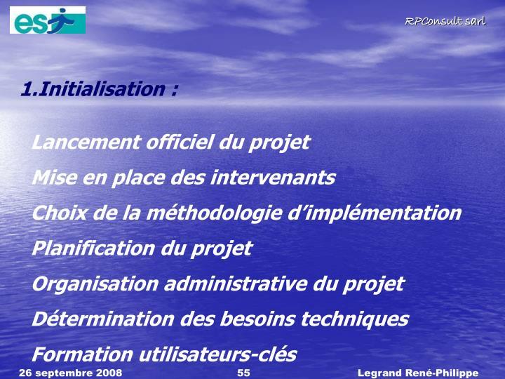 Initialisation :