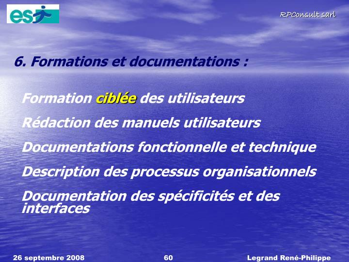 6. Formations et documentations :