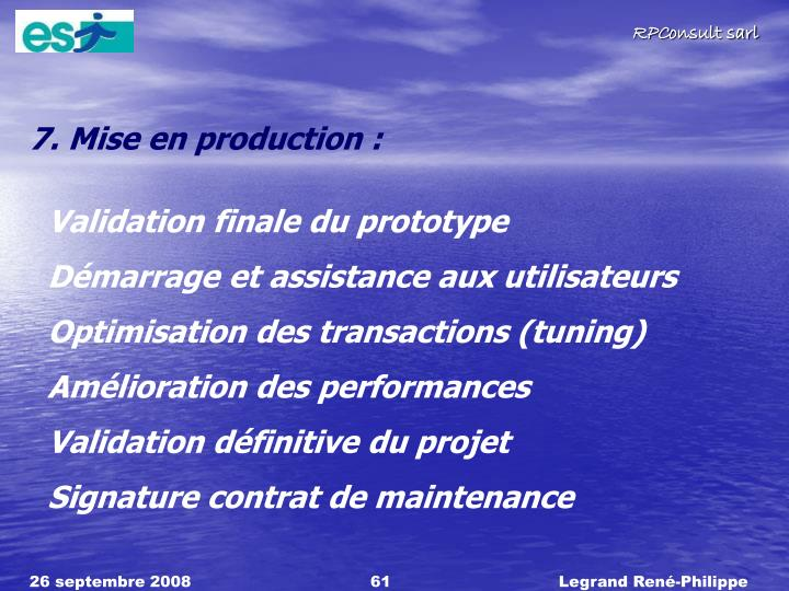 7. Mise en production :