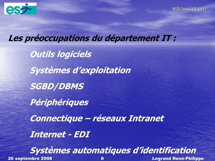 Les proccupations du dpartement IT :
