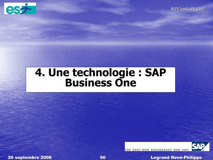 4. Une technologie : SAP Business One