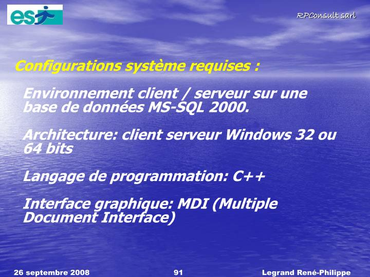 Configurations systme requises :