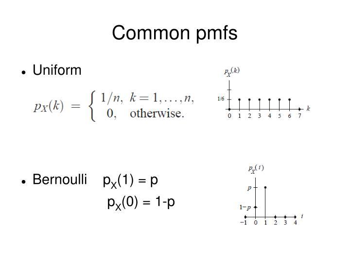 Common pmfs