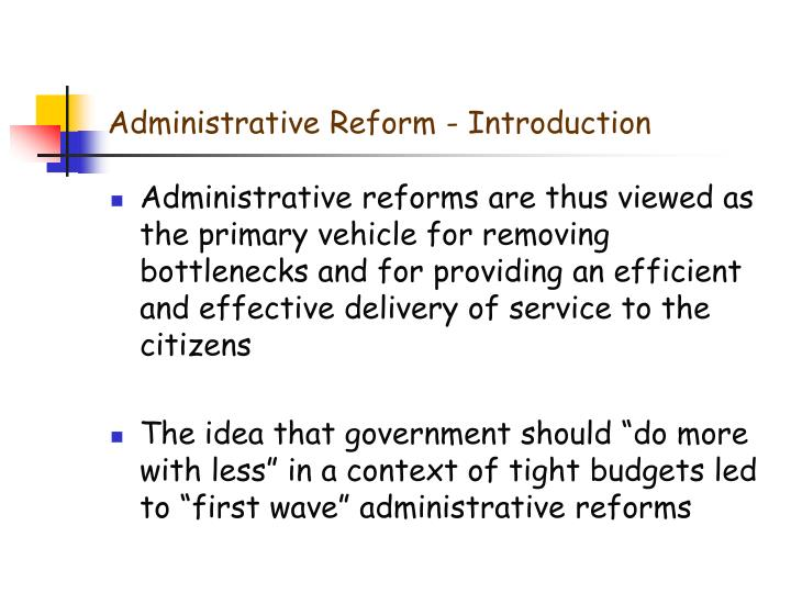 Administrative Reform - Introduction