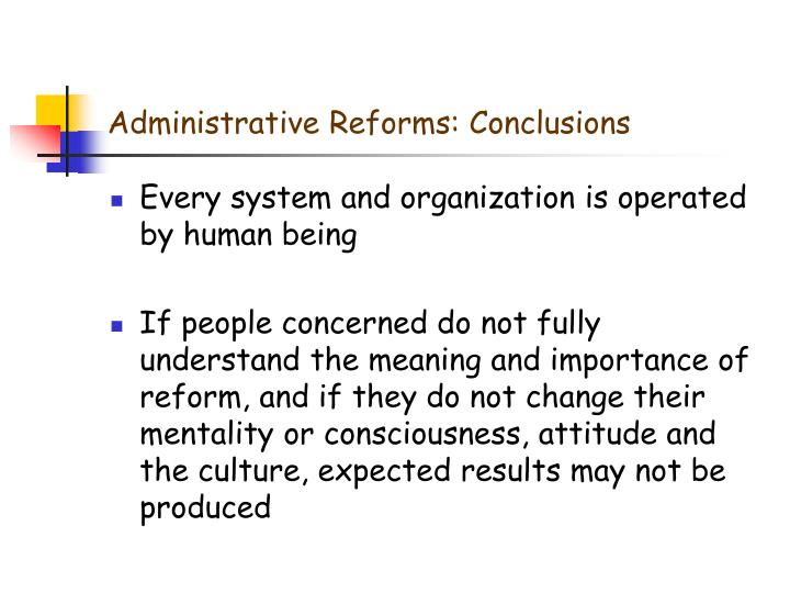 Administrative Reforms: Conclusions