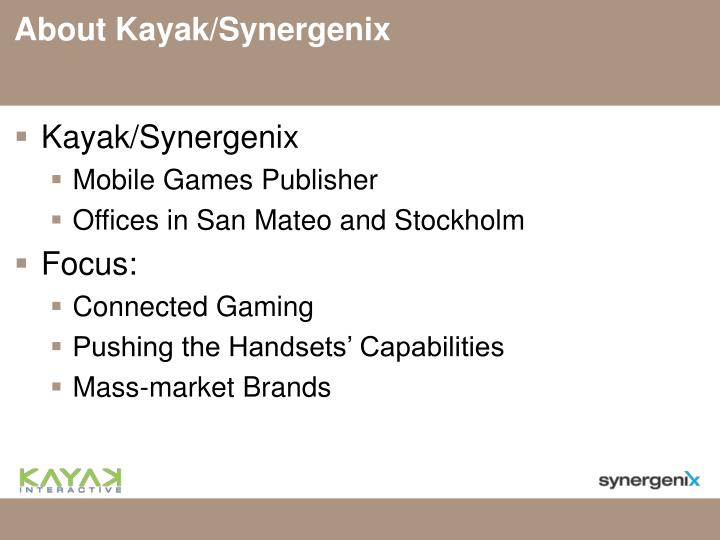 About Kayak/Synergenix
