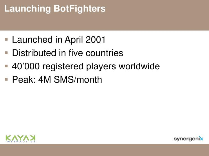 Launching BotFighters