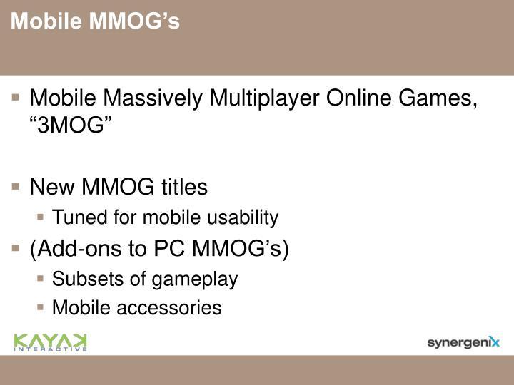 Mobile MMOG's