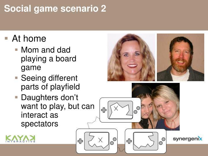 Social game scenario 2
