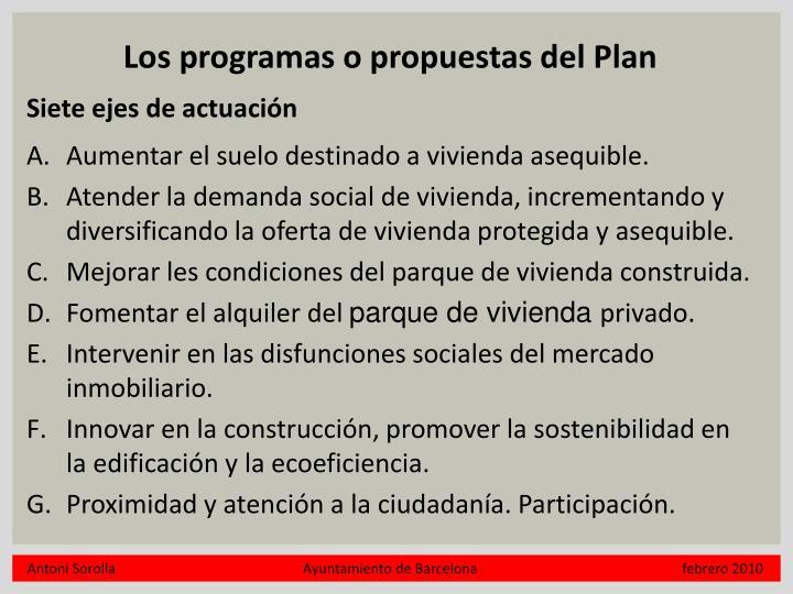 Los programas o propuestas del Plan