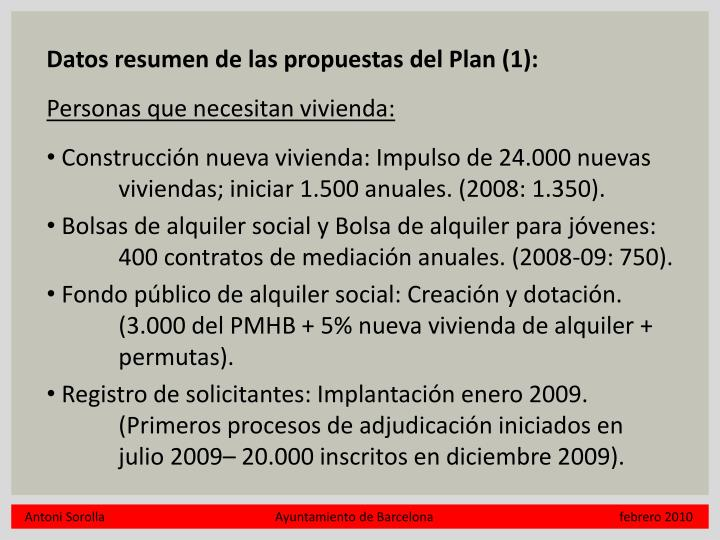 Datos resumen de las propuestas del Plan (1):