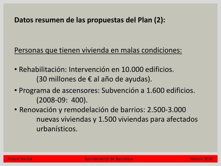 Datos resumen de las propuestas del Plan (2):