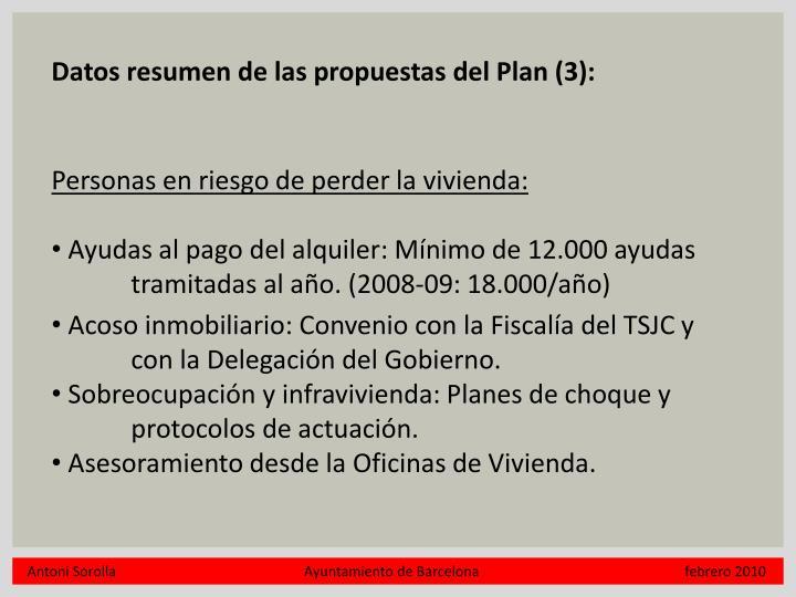 Datos resumen de las propuestas del Plan (3):