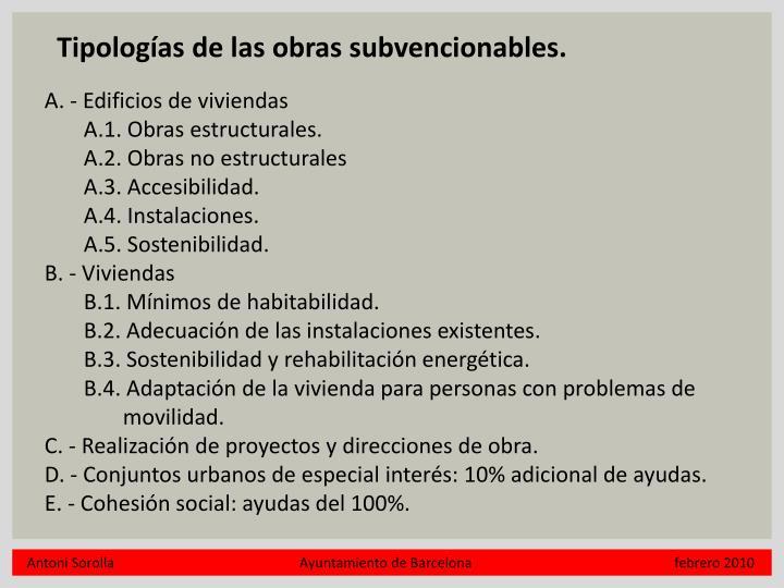 Tipologías de las obras subvencionables.