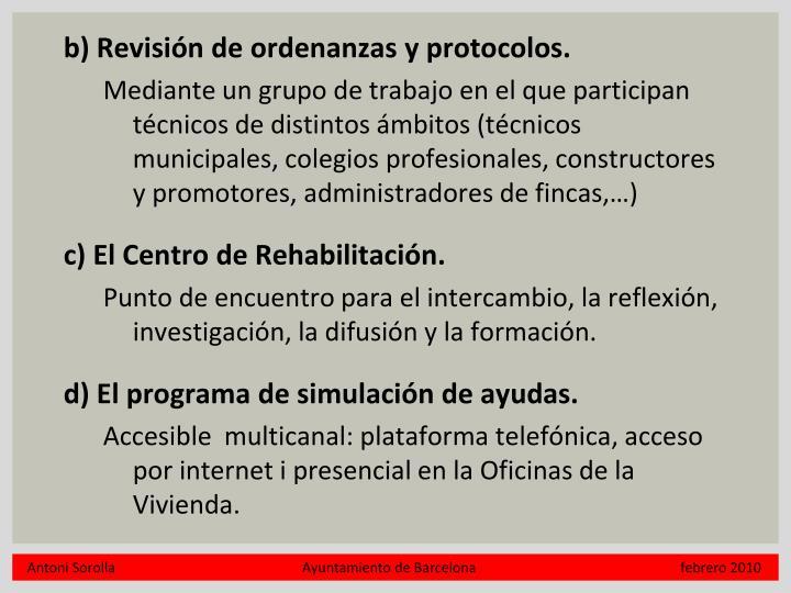 b) Revisión de ordenanzas y protocolos.