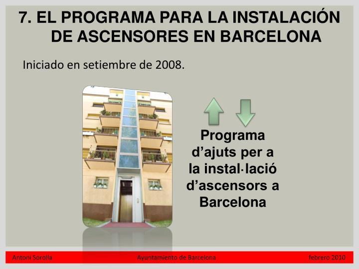 7. EL PROGRAMA PARA LA INSTALACIÓN DE ASCENSORES EN BARCELONA