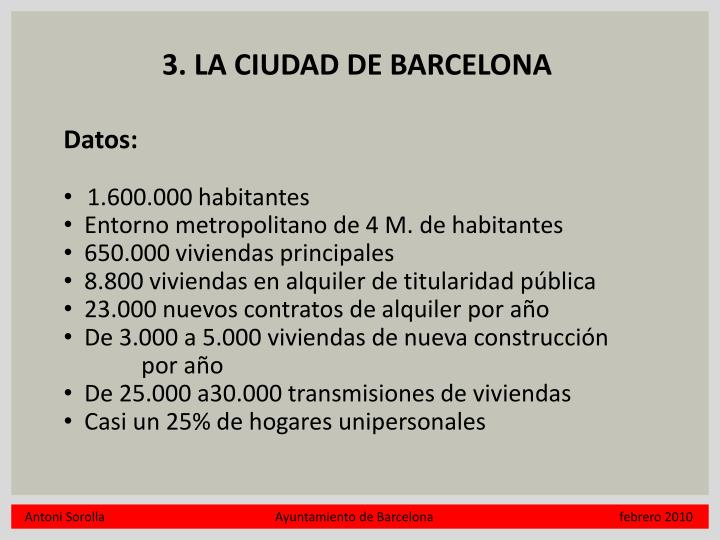 3. LA CIUDAD DE BARCELONA