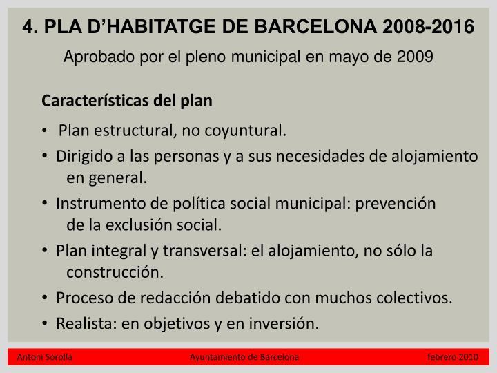 4. PLA D'HABITATGE DE BARCELONA 2008-2016