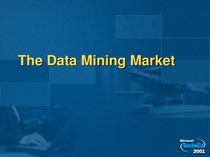 The Data Mining Market