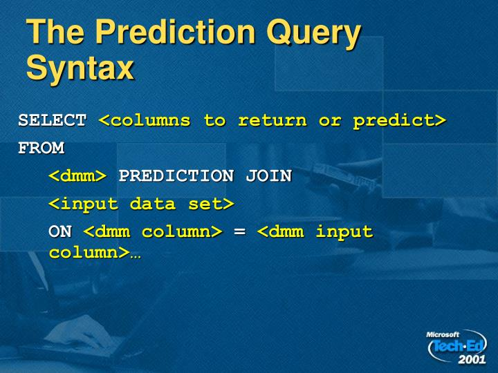 The Prediction Query Syntax