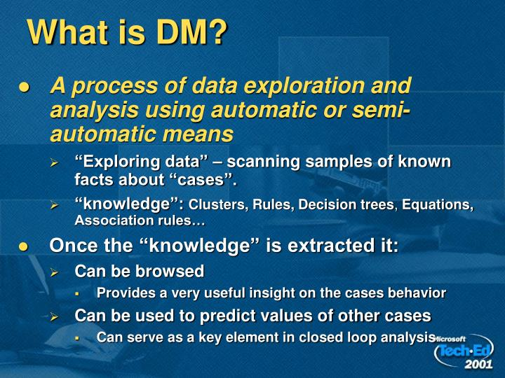 What is DM?