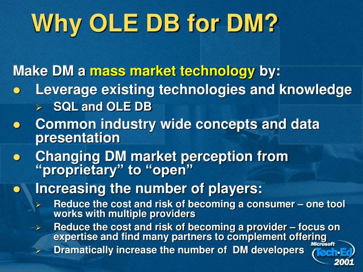 Why OLE DB for DM?