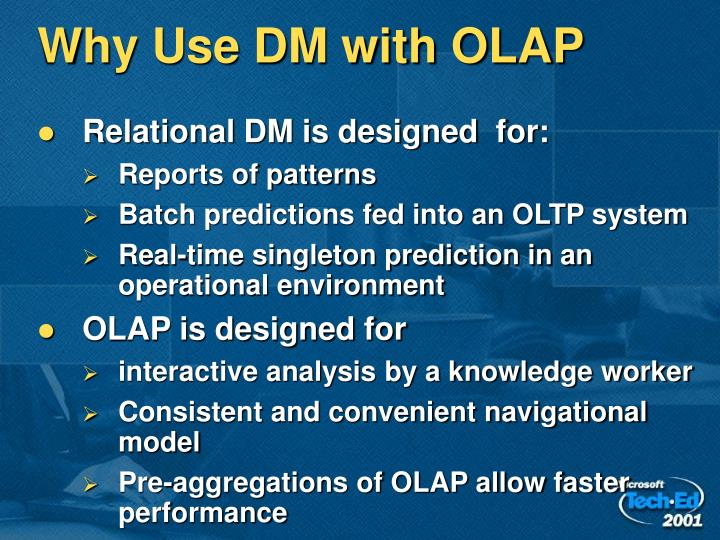 Why Use DM with OLAP