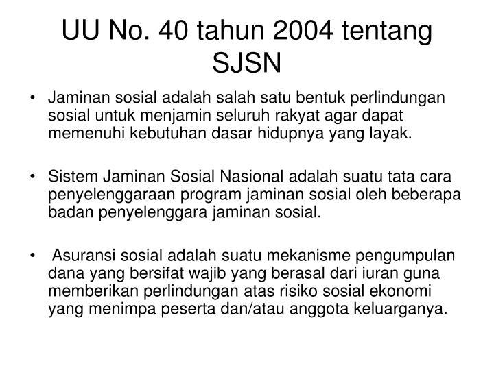 UU No. 40 tahun 2004 tentang SJSN