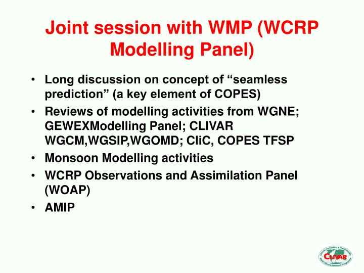 Joint session with WMP (WCRP Modelling Panel)