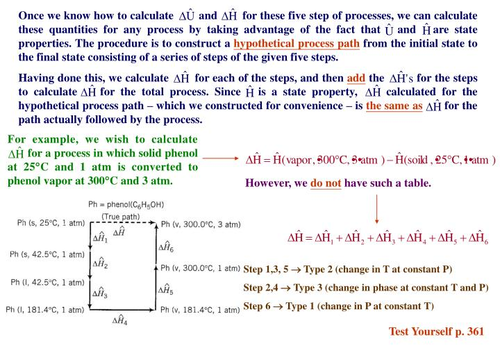 Once we know how to calculate        and        for these five step of processes, we can calculate these quantities for any process by taking advantage of the fact that   and   are state properties. The procedure is to construct a