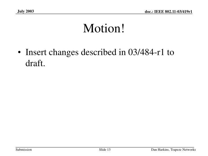 Motion!