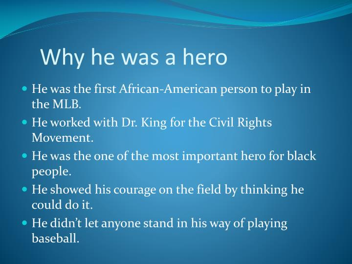Why he was a hero