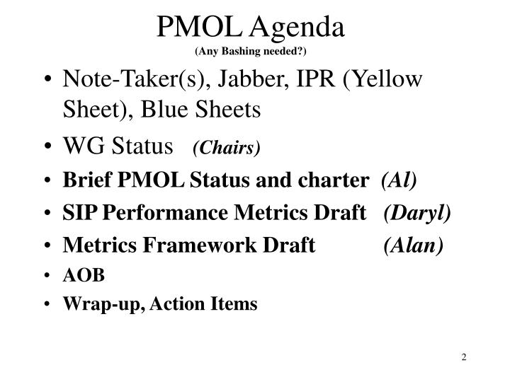 Pmol agenda any bashing needed