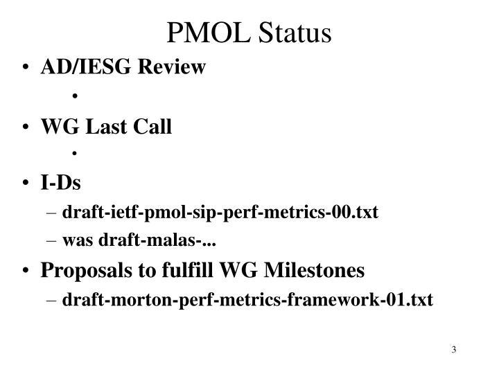 PMOL Status