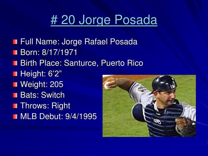 # 20 Jorge Posada