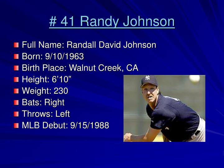 # 41 Randy Johnson