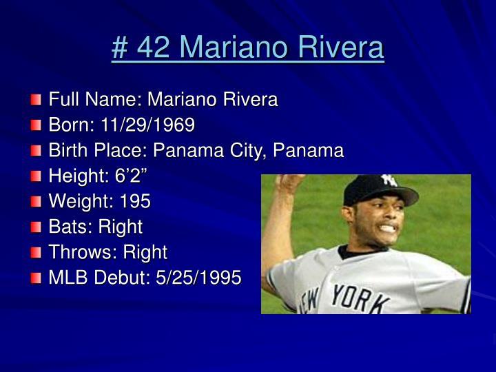 # 42 Mariano Rivera