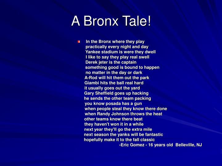 A Bronx Tale!
