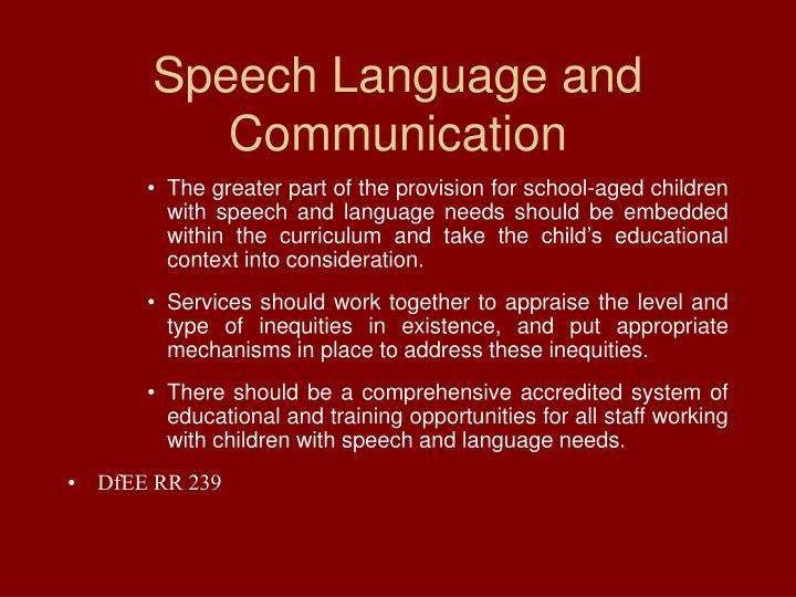 Speech Language and Communication