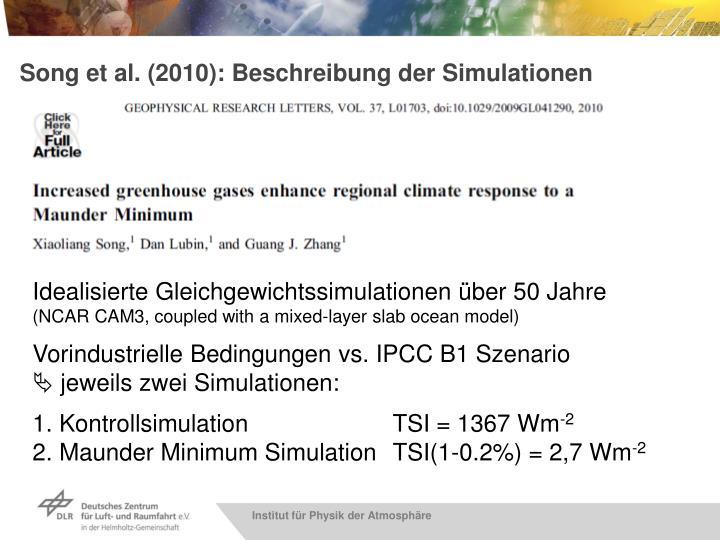 Song et al. (2010): Beschreibung der Simulationen