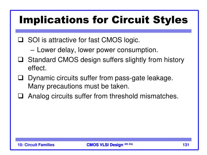 Implications for Circuit Styles