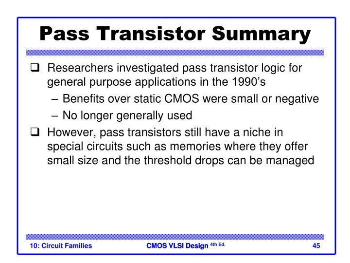 Pass Transistor Summary