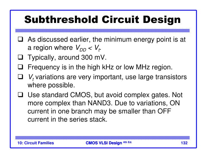 Subthreshold Circuit Design