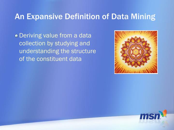 An Expansive Definition of Data Mining