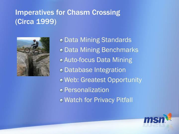 Imperatives for Chasm Crossing