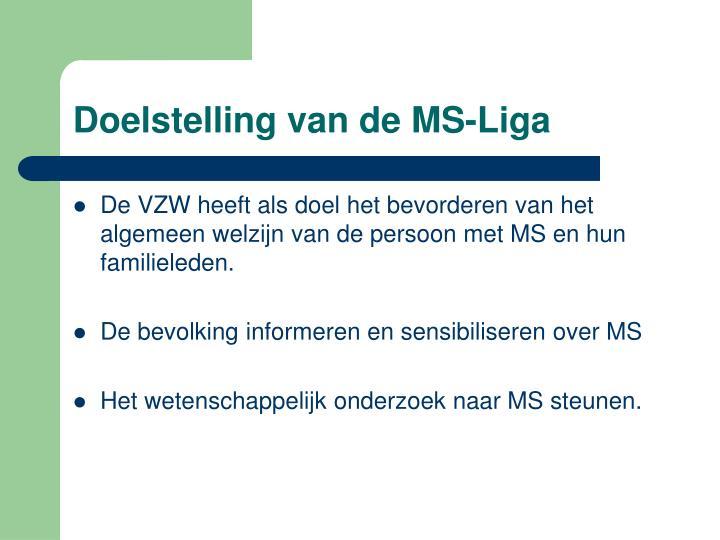 Doelstelling van de MS-Liga