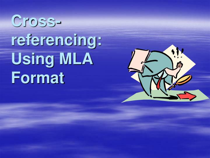 Cross referencing using mla format