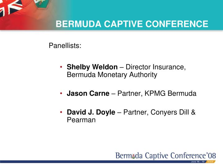 BERMUDA CAPTIVE CONFERENCE