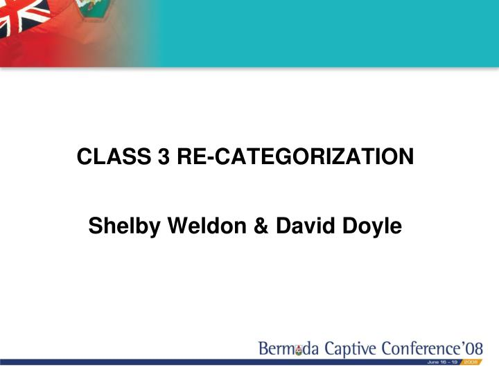 CLASS 3 RE-CATEGORIZATION